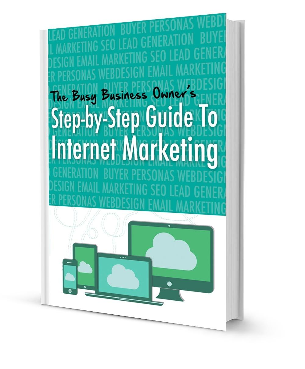 Busy Business Owners Guide to Internet Marketing